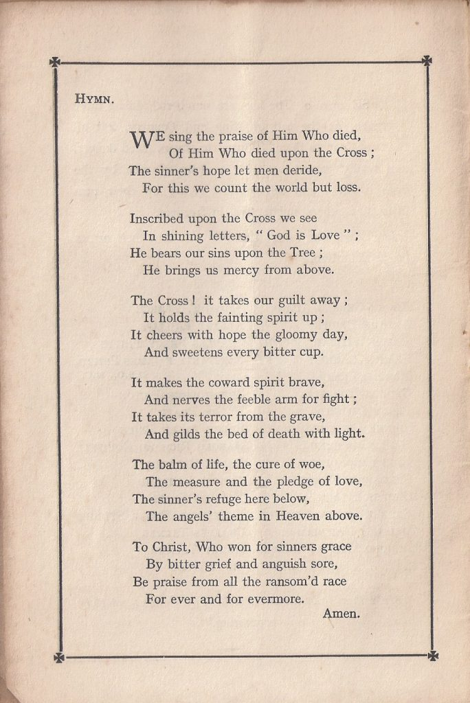 Text of the first hymn: We sing the praise of Him who died