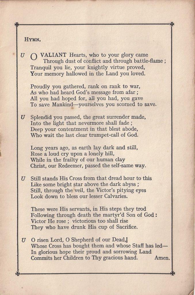 Hymn: O valiant Hearts, who to your glory came